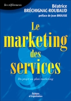 Béatrice Brechignac Roubaud - Le marketing des services