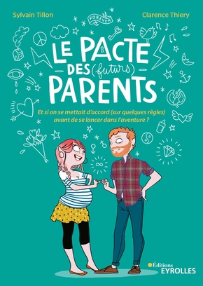 S.Tillon, C.Thiery- Le pacte des (futurs) parents