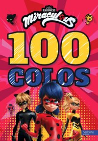 Miraculous-100 colos