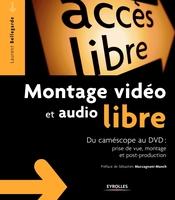Laurent Bellegarde - Montage vidéo et audio libre