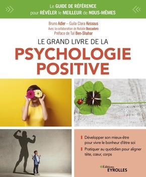 B.Adler, G.Kessous- Le grand livre de la psychologie positive
