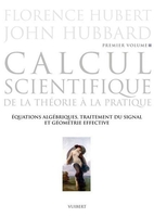 Calcul scientifique - De la théorie à la pratique - Volume 1