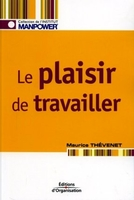 Maurice Thévenet - Le plaisir de travailler