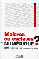 Benoît Sillard - Maîtres ou esclaves du numérique ?