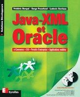 Fréderic Berque, Serge Frezefond, Ludovic Sorriaux - Java, XML et Oracle