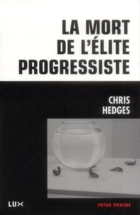 La mort de l'elite progressiste