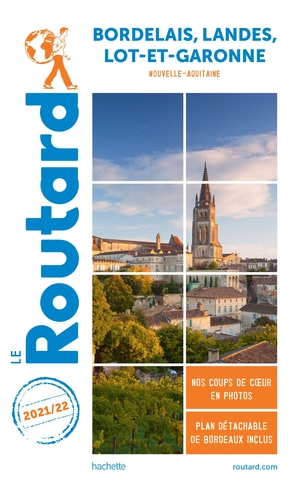 Guide du routard bordelais landes lot-et-garonne 2021/22