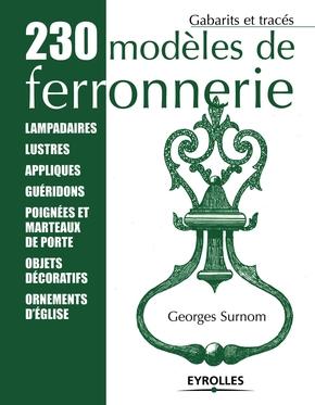 Georges Surnom- 230 modèles de ferronnerie