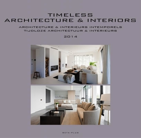 Timeless Architecture and Interiors - 2014