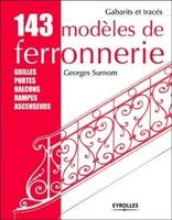 Georges Surnom - 143 modèles de ferronnerie