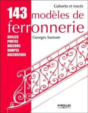 Georges Surnom- 143 modèles de ferronnerie