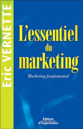Eric Vernette- L'essentiel du marketing