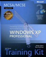 MCSA/MCSE Exam 70-270 - Installing, configuring, and administering Microsoft Windows XP professional