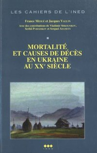 Mortalite et causes de deces en ukraine au xxe siecle