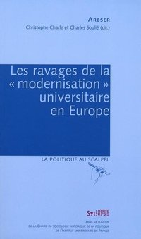 Les ravages de la modernisation universitaire en Europe