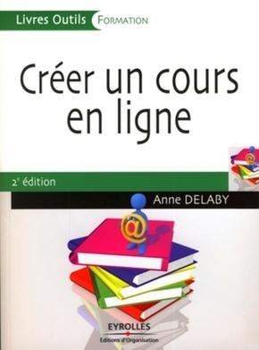 Anne Delaby- Créer un cours en ligne