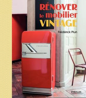 F.Plun- Rénover le mobilier vintage