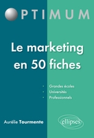 Le marketing en 50 fiches