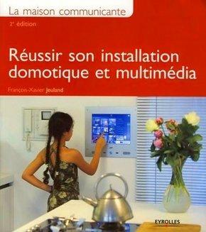 François-Xavier Jeuland- La maison communicante 2e édition