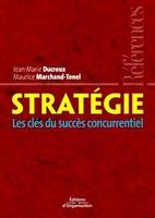 Maurice Marchand-Tonel, Jean-Marie Ducreux - Stratégie
