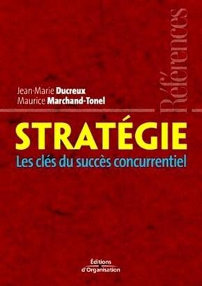 Maurice Marchand-Tonel, Jean-Marie Ducreux- Stratégie
