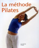 La méthodes Pilates