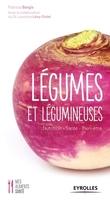 Patricia Bargis, Laurence Lévy-Dutel - Légumes et légumineuses