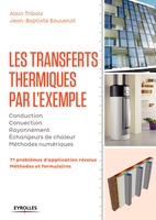 A.Triboix, J.-B.Bouvenot - Les transferts thermiques par l'exemple