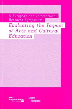 Evaluating the impact of arts and cultural education