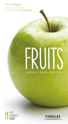 Bargis, Patricia; Levy-Dutel, Laurence- Fruits