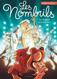 Les nombrils T.8 ; ex, drague et rock'n'roll !