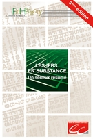 Les IFRS en substance - Edition 2006