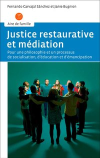 Justice restaurative et mediation