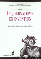 Le journalisme en invention