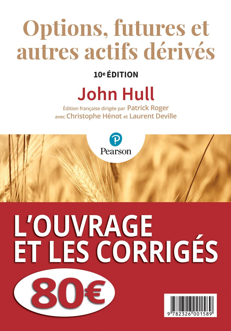 Options Futures Et Autres Actifs Derives J Hull 10eme Edition Librairie Eyrolles