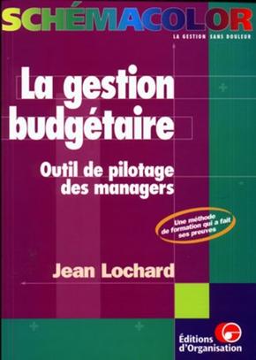 Jean Lochard- La gestion budgétaire