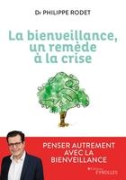 P.Rodet - La bienveillance, un remède à la crise