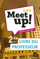 Let's meet up ! - anglais 2de ed. 2019 - livre du professeur