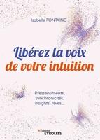 I.Fontaine - Libérez la voix de votre intuition