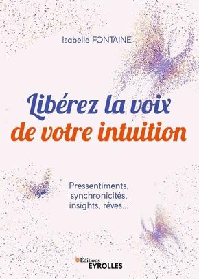 I.Fontaine- Libérez la voix de votre intuition