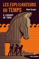 Les explorateurs du temps - Tome 2