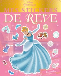 Disney princesses - mes stickers de rêve
