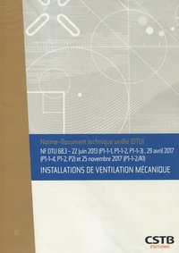 NF DTU 68.3 Installations de ventilation mécanique - Amendement de novembre 2017