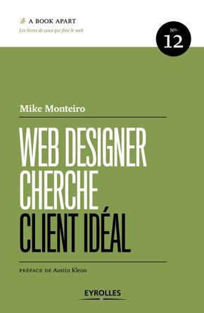 Monteiro, Mike- Web designer cherche client idéal