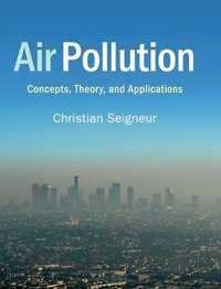 Air pollution: concepts, theory, and applications