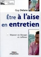 Guy Delaire - Etre à l'aise en entretien
