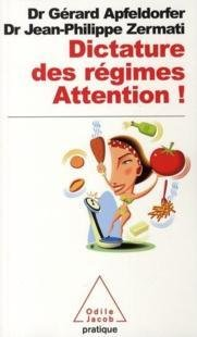 Dictature des régimes - Attention !