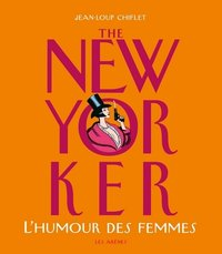 The New Yorker - L'humour des femmes
