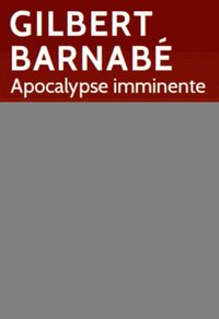 Apocalypse imminente