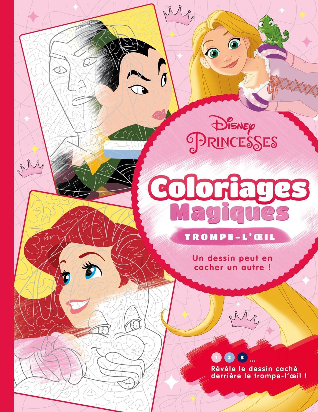Disney princesses   coloriages magiques   Librairie Eyrolles
